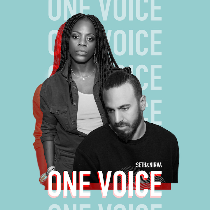 Music News: SETH & NIRVA RETURN WITH 'ONE VOICE' OF UNITY AND TRUTH