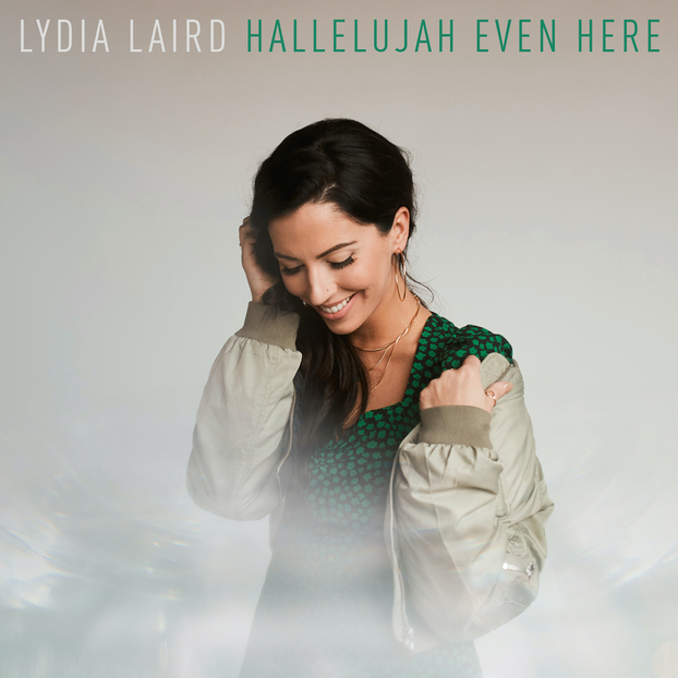 Music News: Lydia Laird Signs With Provident Label Group, New Song & Video Out Today, EP Releases This August