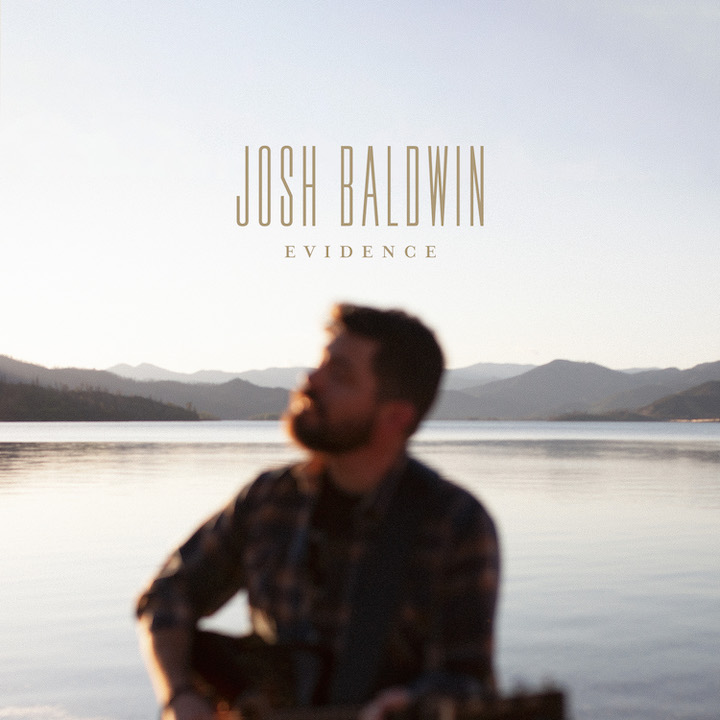 Music News: Josh Baldwin Celebrates 'Evidence' Of God's Faithfulness