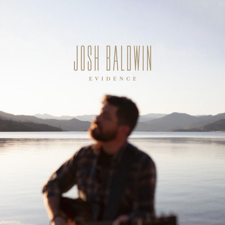 Music News: Josh Baldwin Celebrates 'Evidence' Of God's Faithfulness