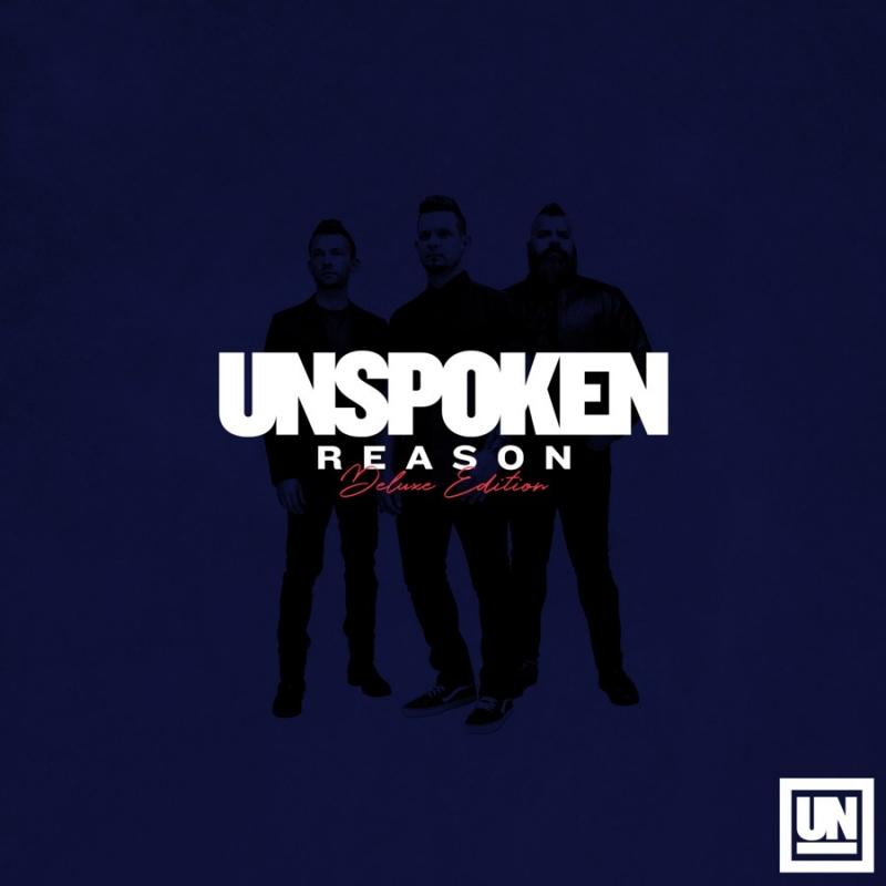 UNSPOKEN 'Reason (Deluxe Edition)'