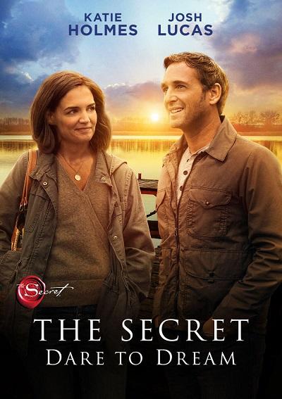 Film Review: 'The Secret: Dare To Dream'