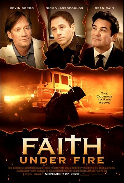 Film News: A Firefighter Battles To Find Hope in FAITH UNDER FIRE In Theaters November 27