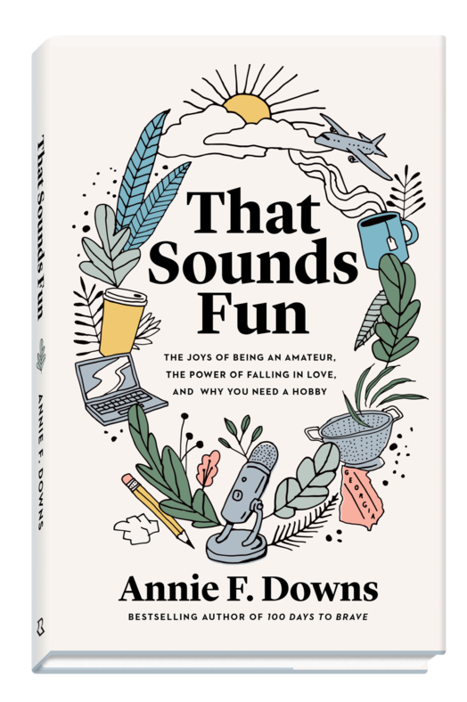 Book News: THAT SOUNDS FUN; New Book from Annie F. Downs Coming February 2021