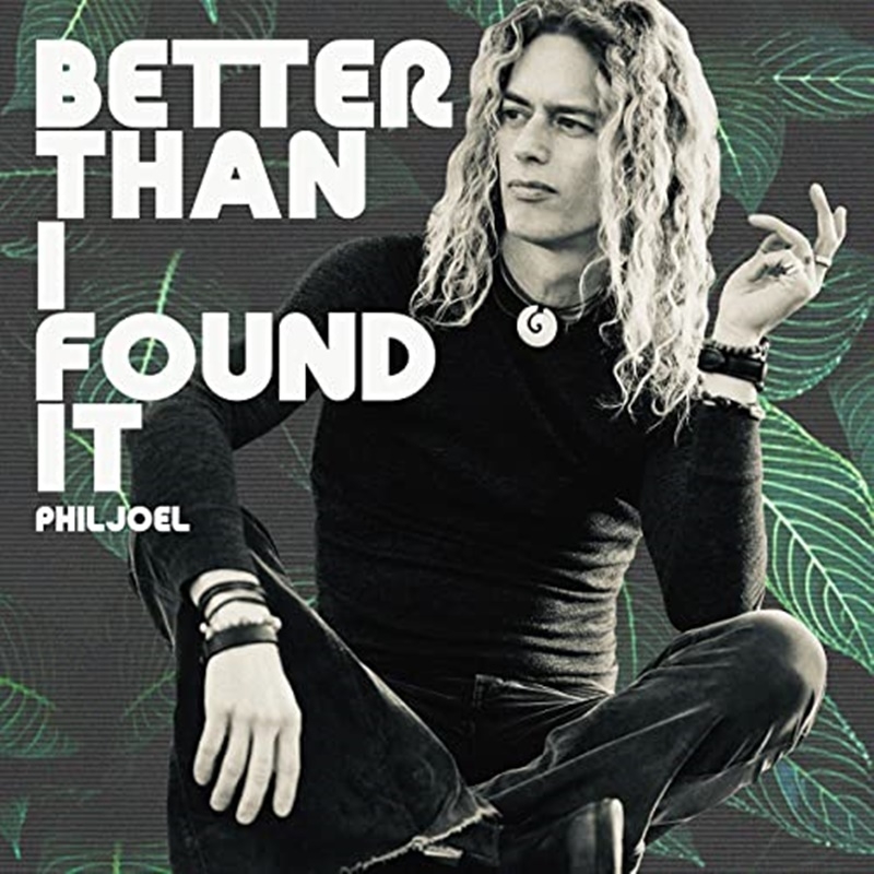 Phil Joel 'Better Than I Found It EP'