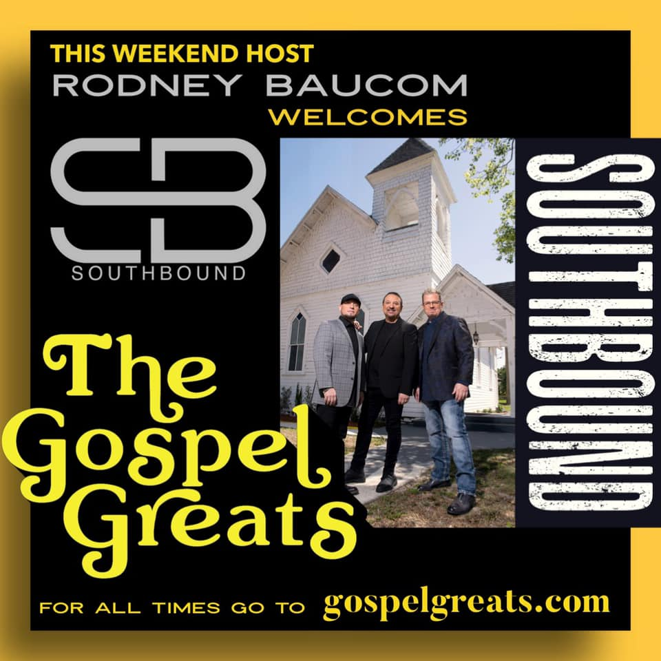 """Music News: Tune In: Southbound on """"The Gospel Greats"""" This Weekend"""
