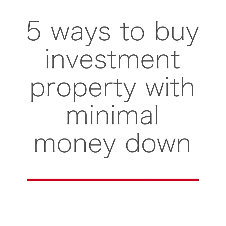 5 Ways to Buy Investment Property with Minimal Money Down - Boise Turnkey Keller Williams Realty