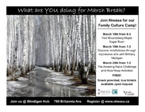 a flyer for march break , contains images of a birch bark Forrest.