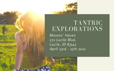 Tantric Exploration at the Haven… A Retreat