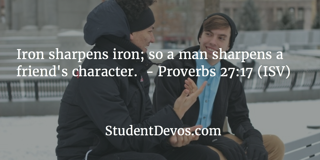 Teen Daily Bible Verse and Devotion on Friendship, Being Challenged
