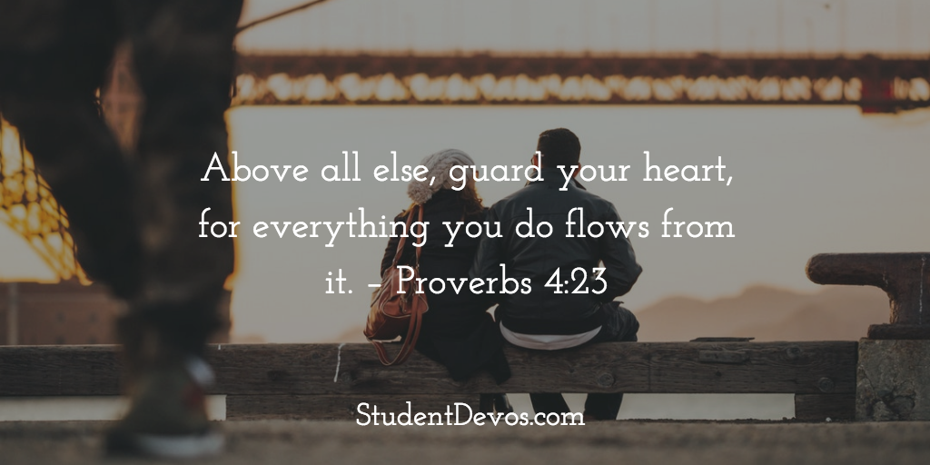 Bible Verse and Devotion on Guarding Your Heart and Relationships