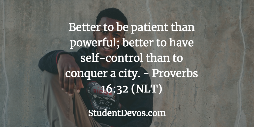 Daily Bible Verse and Devotion - Patience and Self Control