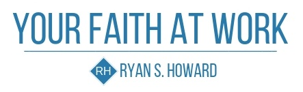 Your Faith At Work