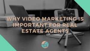 blog cover video marketing for real estate agents