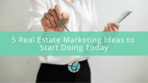 blog image real estate marketing ideas