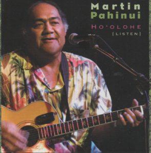 Martin Pahinui - Ho'olohe (Listen)   Courtesy Dancing Cat Records