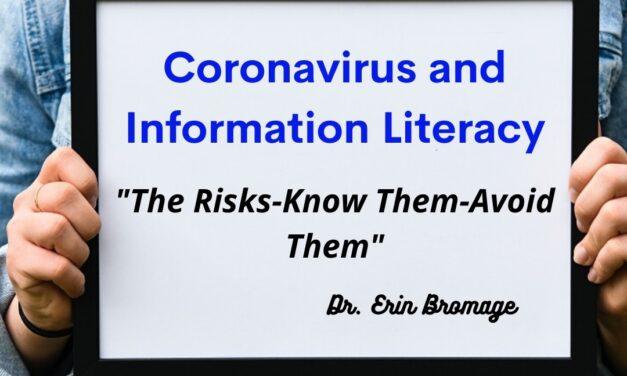 Coronavirus, Information Literacy, and You