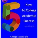 5 Keys to College Academic Success