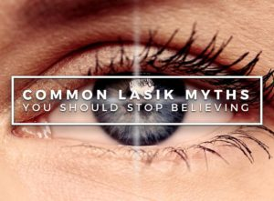myths and facts of lasik