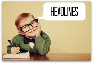 For #Bloggers: The Secret to Writing Great Headlines