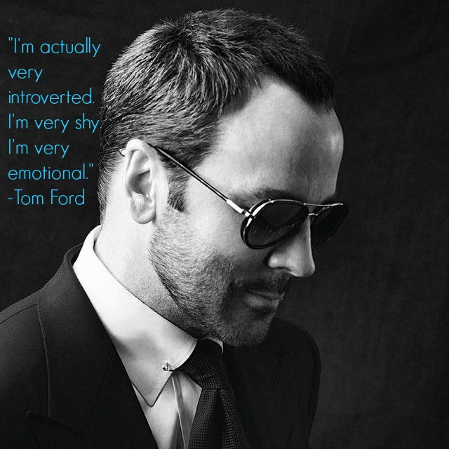 18 Tom Ford Quotes Every Perfectionist Can Relate To