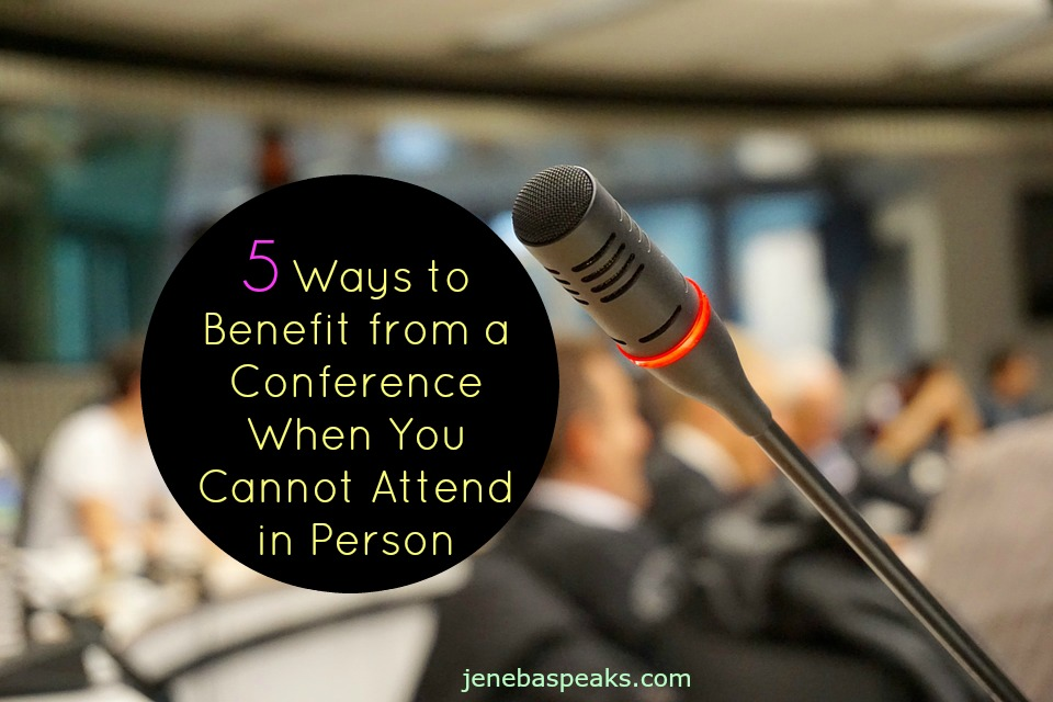 5 Ways to Benefit From a Conference When You Can't Attend in Person (VIDEO)