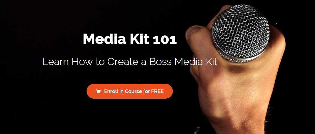 FREE How To Create a Boss Media Kit 101 Course (SIGN UP)
