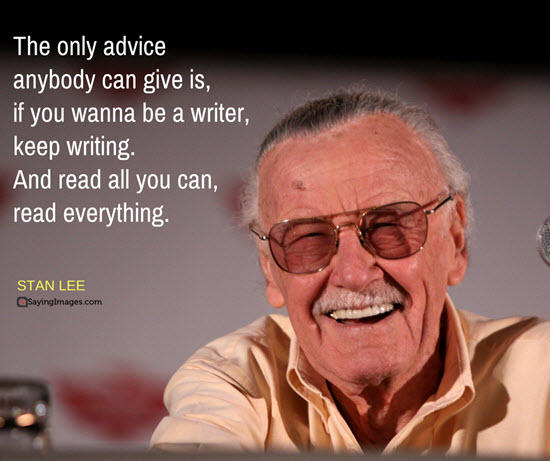 10 Stan Lee Quotes to Inspire A Writer And Anyone!