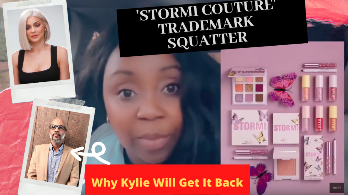 Lessons from the Kylie Jenner 'Stormi Couture' Trademark Squatter {VIDEO}