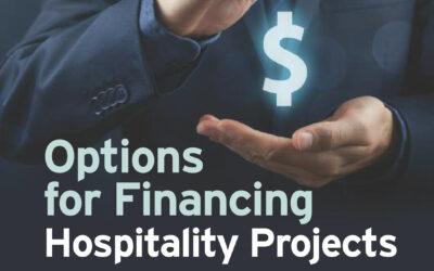 Options for Financing Hospitality Projects