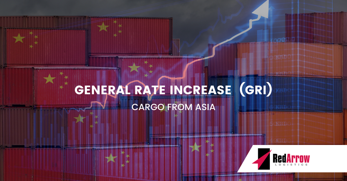 General Rate Increase (GRI) Cargo From Asia | Red Arrow Logistics