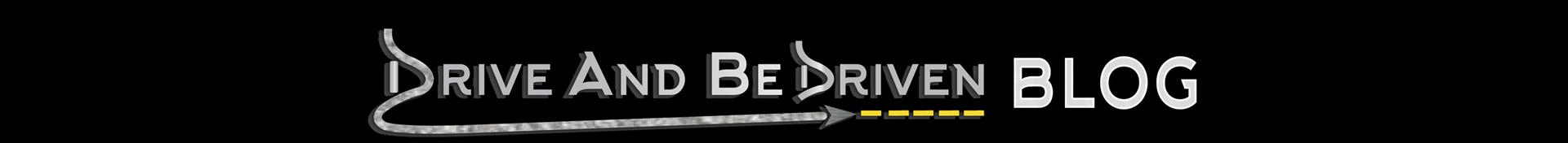 DriveAndBeDriven Blog