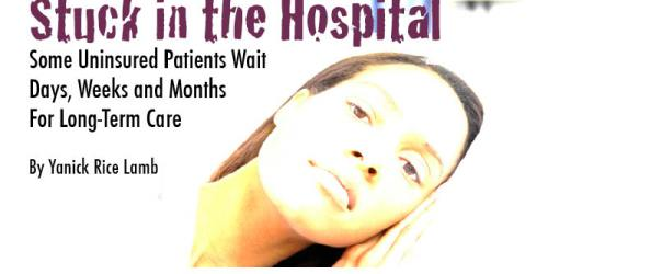Stuck in the Hospital: Some Patients Wait Weeks and Months for Long-Term Care