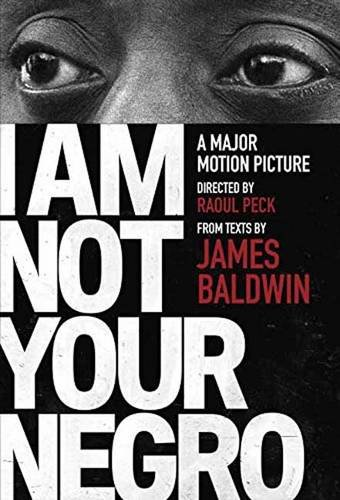 'I Am Not Your Negro' Shows James Baldwin as a 'Witness' Then and Now