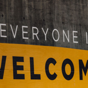 """""""everyone is welcome"""" sign"""
