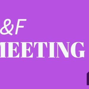 """S&F meeting"""