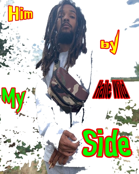 HAILE WILD – H.I.M BY MY SIDE Mp3