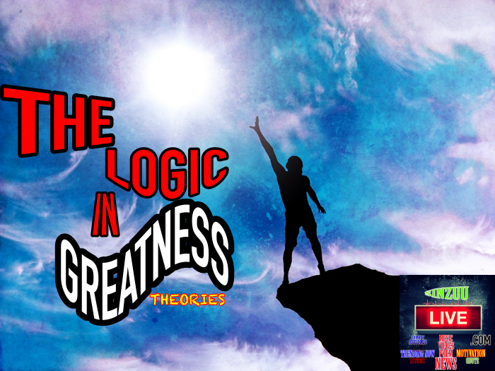 Logic in Greatness - sinzuulive