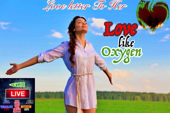 Love like Oxygen-Deep Heart Touching Love Letter to her