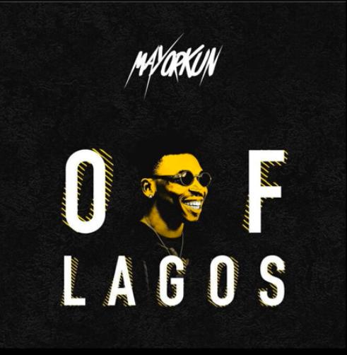 Mayorkun- Of Lagos mp3- sinzuulive