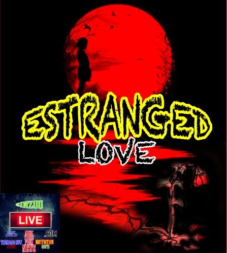 Estranged love- sinzuulive