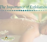 importance of exfoliation spa atlantis new orleans