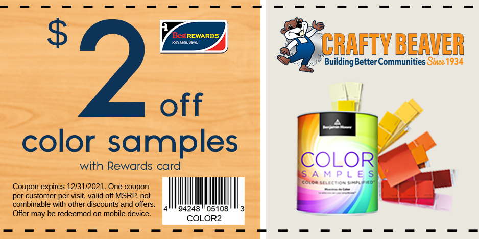 $2 off Ben Moore color samples with Rewards card. Coupon expires 12/31/2021.