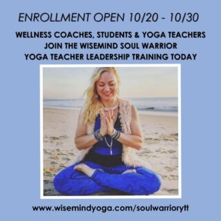 DON'T WAIT.....Enrollment is OPEN October 20th to 30th  Open Enrollment only happens Twice a Year so secure your spot now   for the WISEMIND SOUL WARRIOR™ YOGA + STRESS RESILIENCE + LEADERSHIP PROGRAM  Open to Wellness & Yoga Teachers & Students or anyone looking to create a mindful,  self-care practice   Join Today at www.wisemindyoga.com/soulwarriorytt  #yoga #mindfulness #meditation #yogateacher #yogateachertraining #wellness #coach #happy #empowerment #women #health #healthy #lifestyle #transformation #peace #healing #detox #selflove #selfcare #mindset