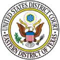 UNITED STATES DISTRICT COURT EASTERN DISTRICT OF TEXAS