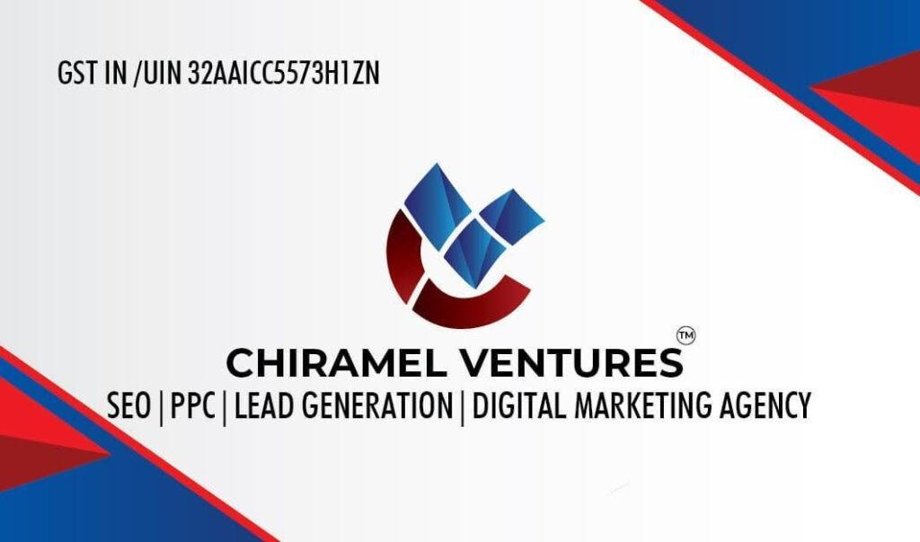 Chiramel Ventures- Best SEO l PPC l Digital MArketing Agency in India