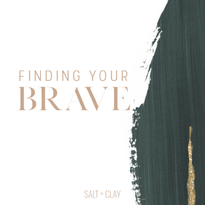 Finding Your Brave and a Chard Tart