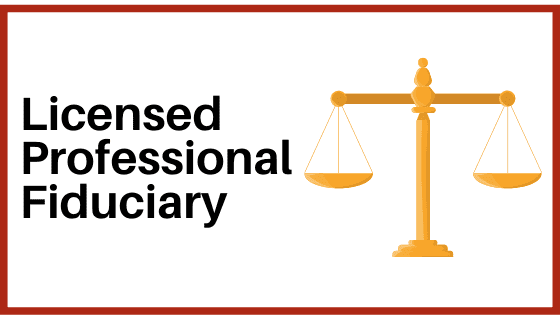 licensed professional fiduciary