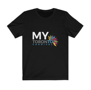 My Toronto Carnival T-Shirt