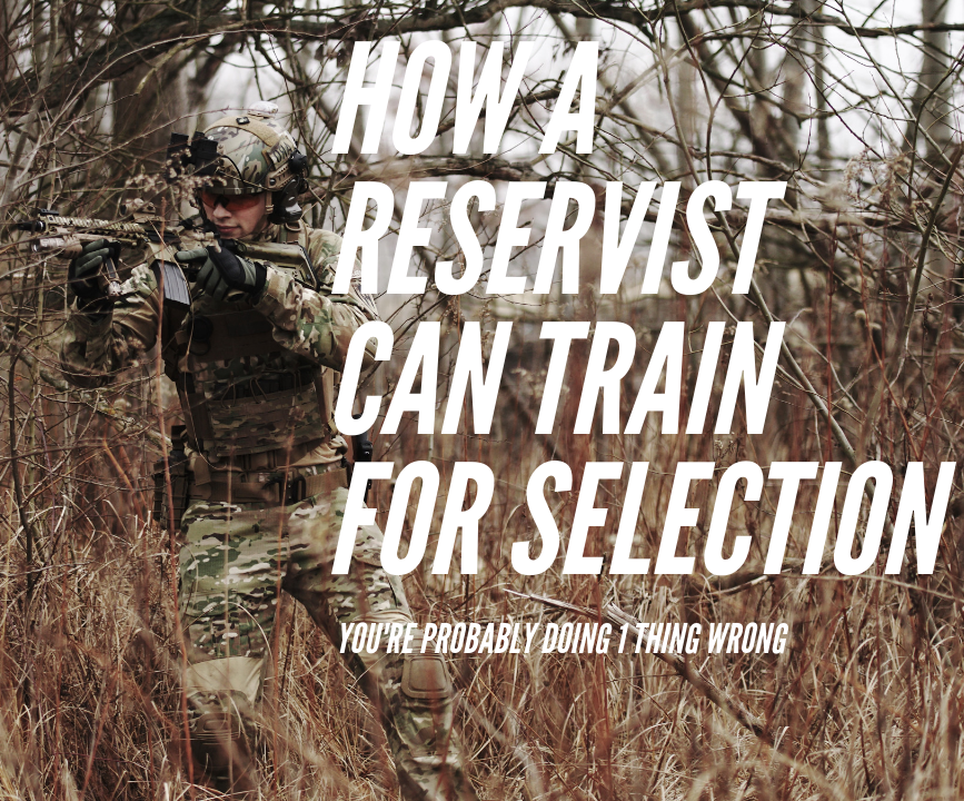 How A Reservist Can Train For Selection
